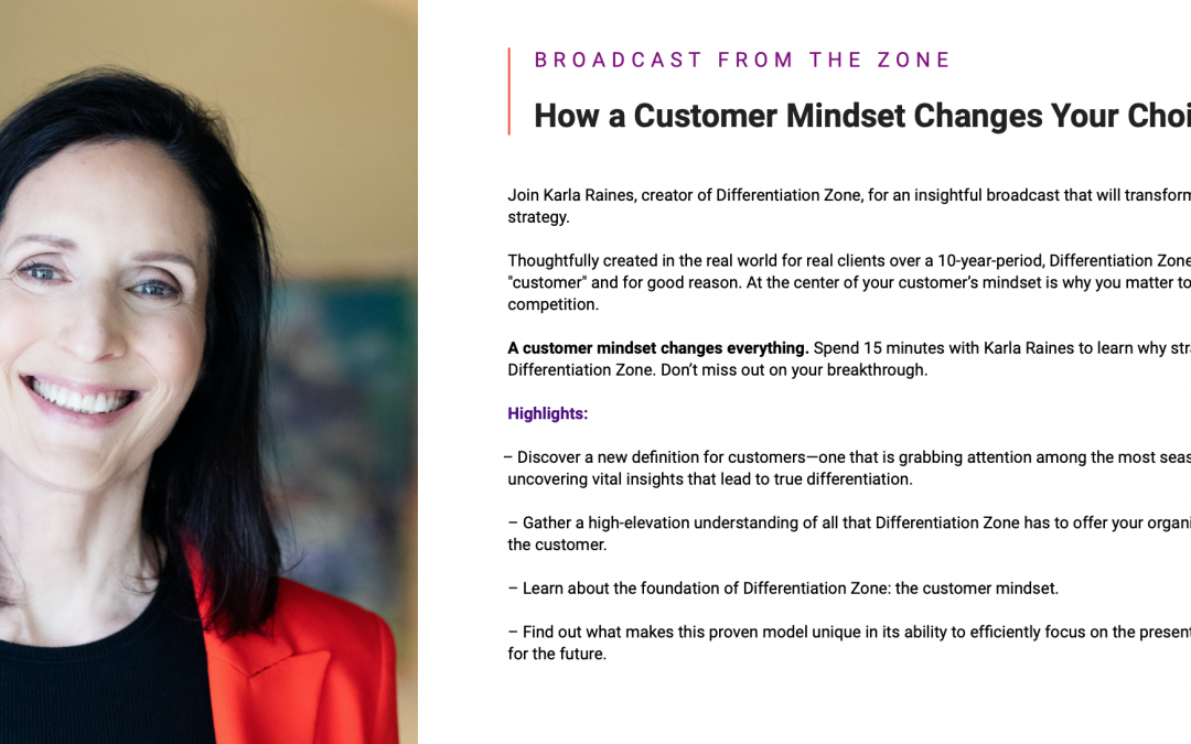 How a Customer Mindset Changes Your Choices